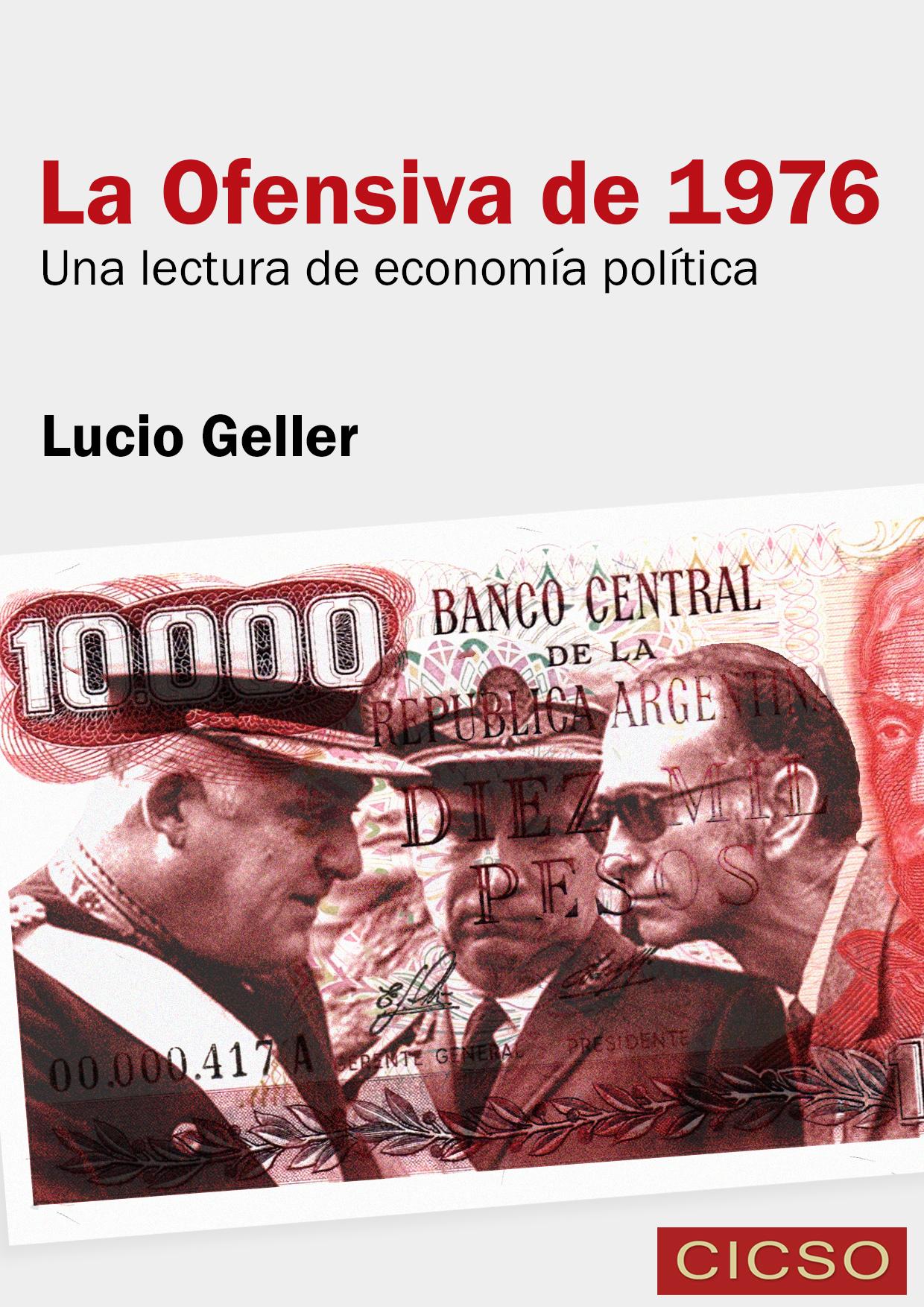 """La ofensiva de 1976"""", una lectura sobre la economía política de la  dictadura – Canal Abierto"""